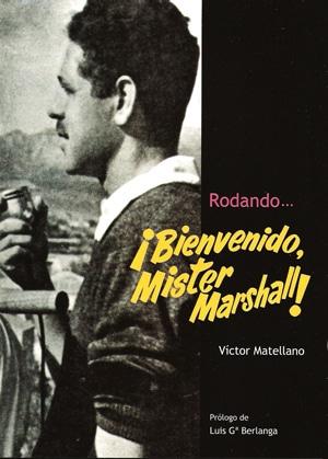 Rodando ¡Bienvenido, Mister Marshall! Victor Matellano