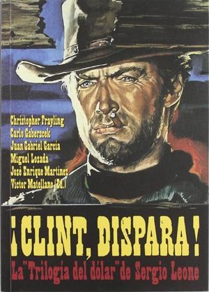 ¡Clint, dispara!